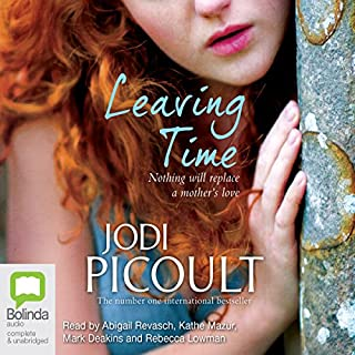 Leaving Time                   By:                                                                                                                                 Jodi Picoult                               Narrated by:                                                                                                                                 Abigail Revasch,                                                                                        Kathe Mazur,                                                                                        Mark Deakins,                   and others                 Length: 15 hrs and 12 mins     181 ratings     Overall 4.3