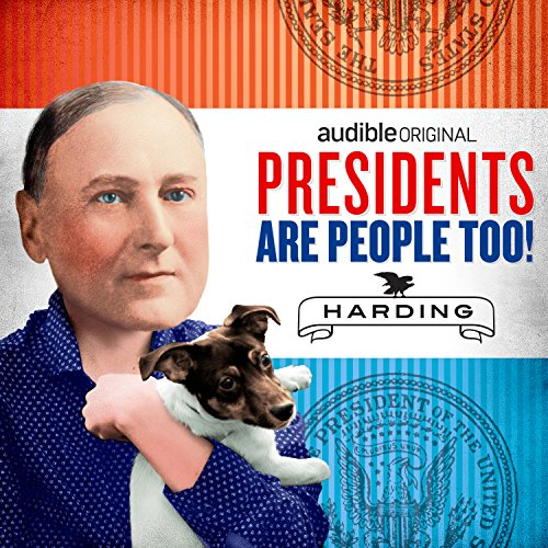 Ep. 2: Warren G. Harding (Presidents Are People Too) audiobook cover art