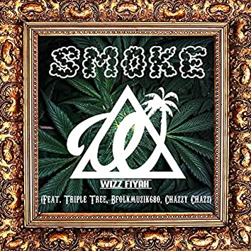 Smoke (feat. Triple Tree, Bfolkmuzik680 & Chazzy Chazz)