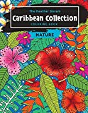 The Heather Doram Caribbean Collection Coloring Book: NATURE