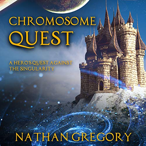 Chromosome Quest     A Hero's Quest Against the Singularity              By:                                                                                                                                 Nathan Gregory                               Narrated by:                                                                                                                                 James R Cheatham                      Length: 9 hrs and 12 mins     Not rated yet     Overall 0.0