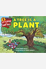 A Tree Is a Plant (Let's-Read-and-Find-Out Science 1) Paperback