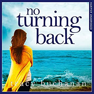 No Turning Back                   By:                                                                                                                                 Tracy Buchanan                               Narrated by:                                                                                                                                 Karen Cass                      Length: 9 hrs and 57 mins     5 ratings     Overall 3.2