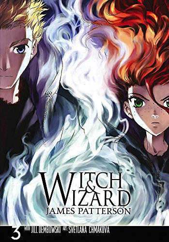Witch & Wizard: The Manga, Vol. 3 (Witch & Wizard: The Manga (3))