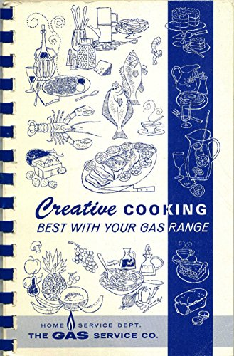 Creative Cooking Best with Your Gas Range
