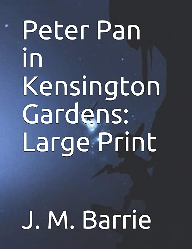 以来民主党優雅なPeter Pan in Kensington Gardens: Large Print