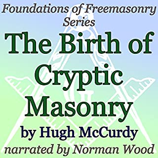 The Birth of Cryptic Masonry audiobook cover art