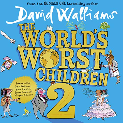 The World's Worst Children 2                   By:                                                                                                                                 David Walliams                               Narrated by:                                                                                                                                 David Walliams,                                                                                        Morgana Robinson,                                                                                        Nitin Ganatra,                   and others                 Length: 3 hrs and 6 mins     678 ratings     Overall 4.6