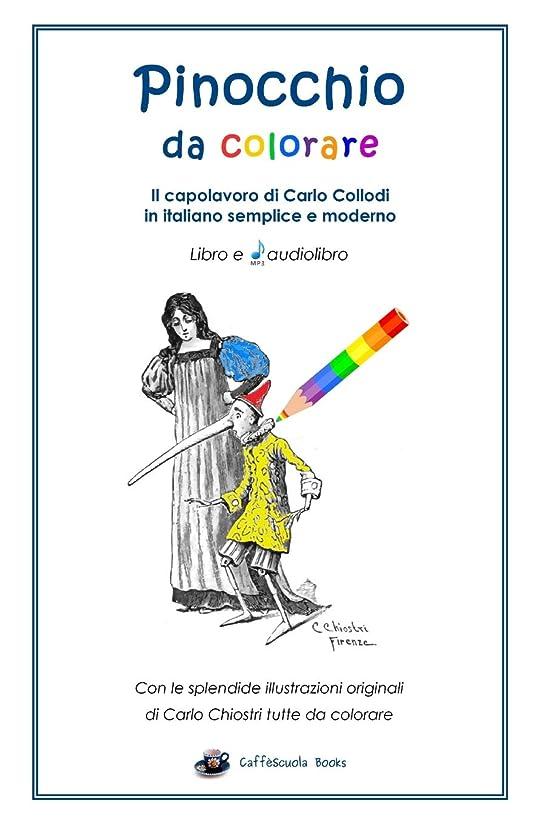 ペインギリックドローおPinocchio da colorare - Libro e audiolibro: In italiano semplice e moderno