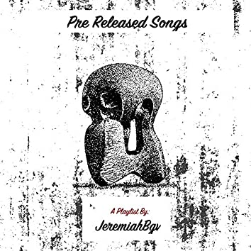 Pre Released Songs