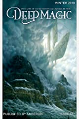 Deep Magic - Winter 2019 Kindle Edition