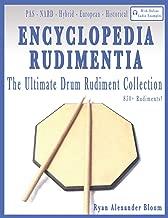 Encyclopedia Rudimentia: The Ultimate Drum Rudiment Collection