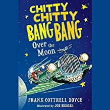 Chitty Chitty Bang Bang over the Moon: Library Edition