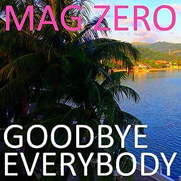 Goodbye Everybody