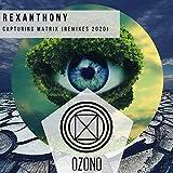 Capturing Matrix (Rexanthony Remix)