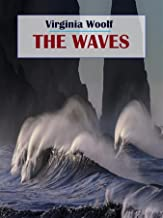 The Waves by Virginia Woolf annotated (English Edition)