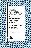 El sombrero de tres picos / El Capitán Veneno (Narrativa)