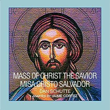 Mass of Christ the Savior (Bilingual Version)