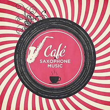 Café Saxophone Music