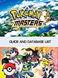 pokemon masters: the ultimate pokemon masters guide: all the tips, tricks, and tactics you need to master in pokemon masters (english edition)