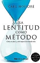 La lentitud como método/ The Slow Fix