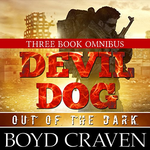 The Devil Dog Trilogy: Out of the Dark audiobook cover art