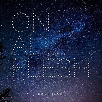 On All Flesh