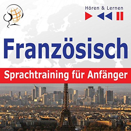 Französisch Sprachtraining für Anfänger - Conversation pour débutants. 30 Alltagsthemen auf Niveau A1-A2 Titelbild