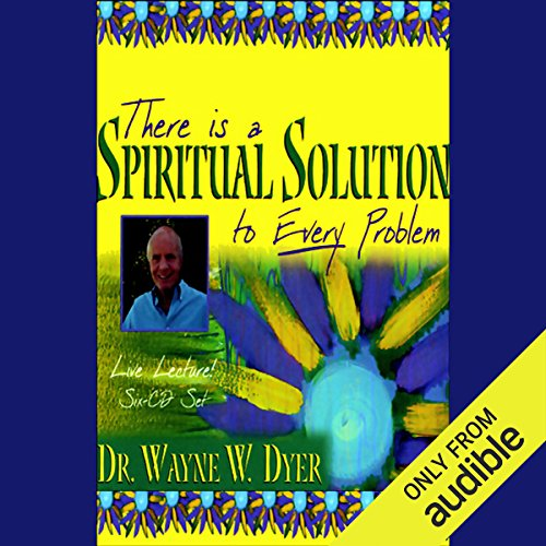 There is a Spiritual Solution to Every Problem audiobook cover art