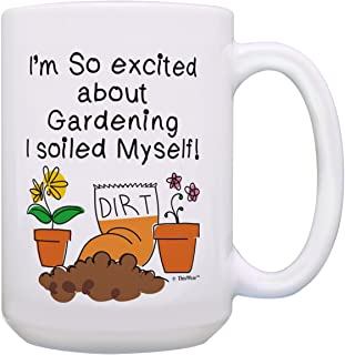 9595a413ca2 Gardening Mug I'm So Excited About Gardening I Soiled Myself Garden Gifts  for Women