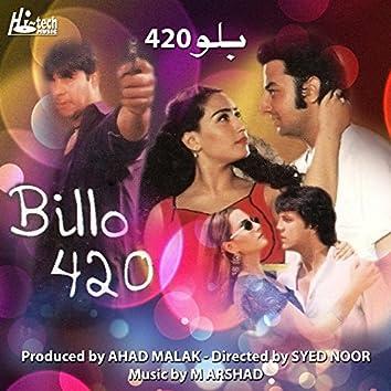 Billo 420 (Pakistani Film Soundtrack)