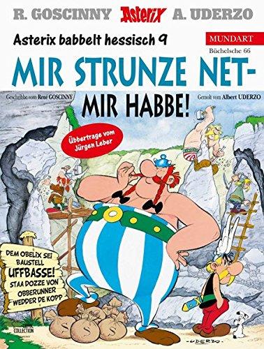 Asterix Mundart Hessisch IX: Mir strunze net - mir habbe!