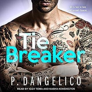 Tiebreaker     It Takes Two Series, Book 2              Autor:                                                                                                                                 P. Dangelico                               Sprecher:                                                                                                                                 Kasha Kensington,                                                                                        Iggy Toma                      Spieldauer: 9 Std. und 5 Min.     Noch nicht bewertet     Gesamt 0,0