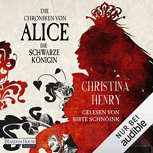 Die Chroniken von Alice. Die Schwarze Königin Titelbild
