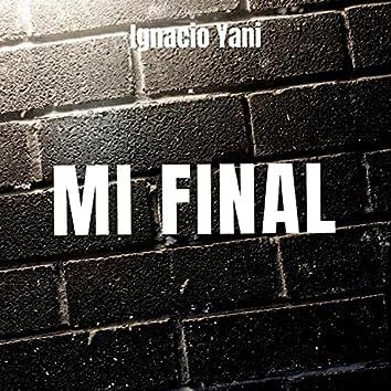 Mi Final