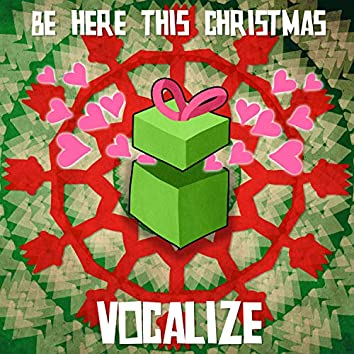 Be Here This Christmas