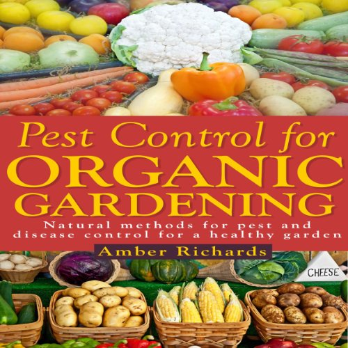 Pest Control for Organic Gardening cover art