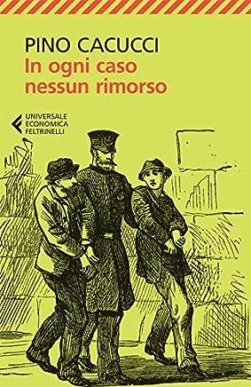 In ogni caso nessun rimorso (Universale economica Vol. 8111)