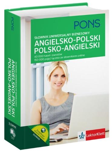 Slownik uniwersalny biznesowy angielsko-polski polsko-angielski: 40 000 haseł i zwrotów.