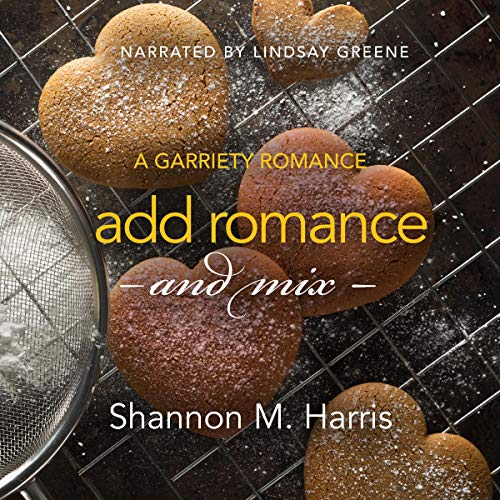 Add Romance and Mix Audiobook By Shannon M. Harris cover art