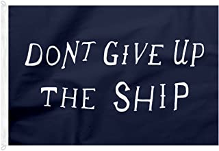 Best don t give up the ship flag Reviews