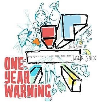One Year Warning