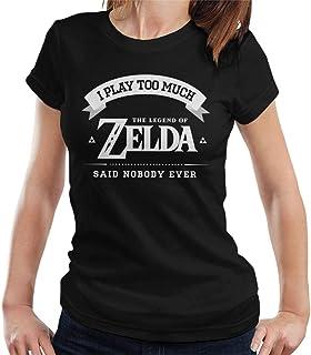 RHEYJQA I Play Too Much Legend of Zelda Said Nobody Ever Women's T-Shirt