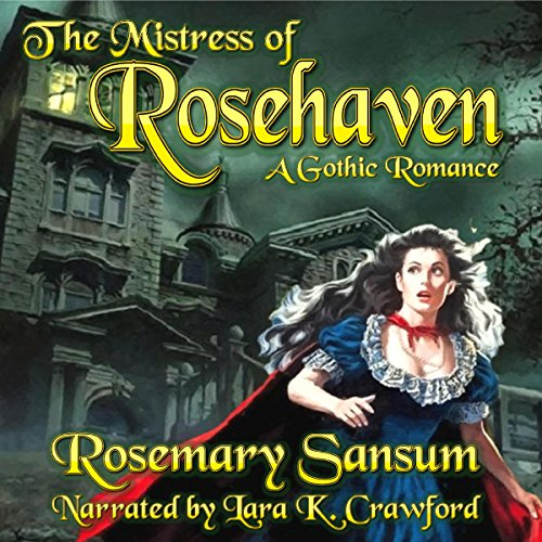 The Mistress of Rosehaven audiobook cover art