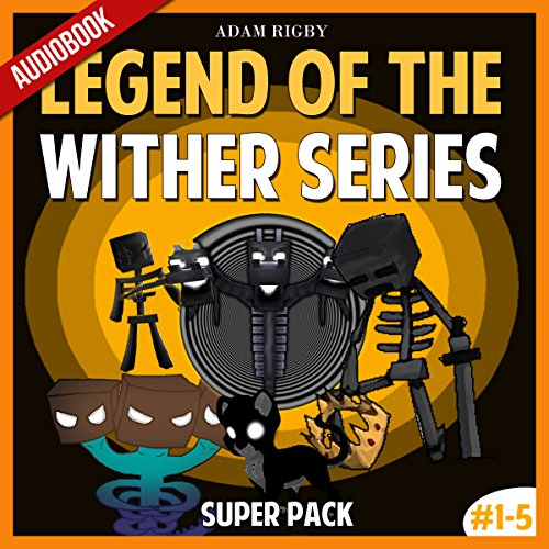 Legend of the Wither Series Super Pack audiobook cover art