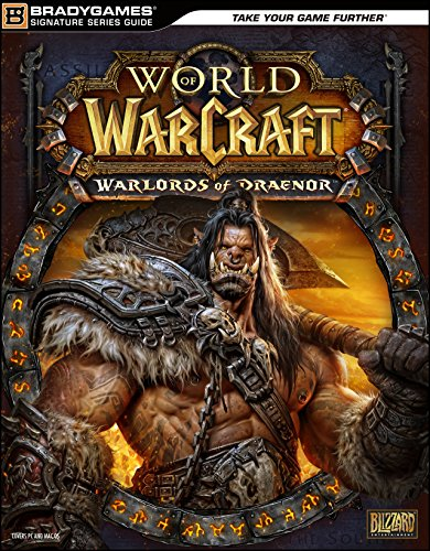 World of Warcraft Warlords of Draenor Signature Series Strategy Guide (English Edition)