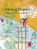 Image of Painting Heaven: Polishing the Mirror of the Heart