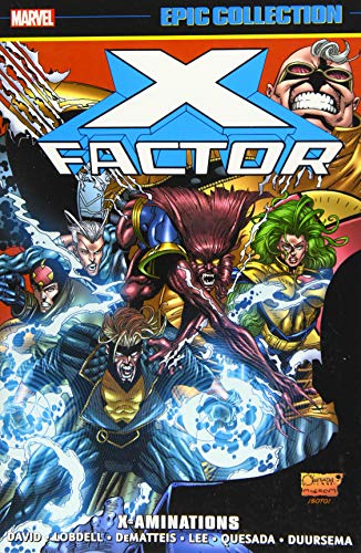 X-Factor Epic Collection 8: X-Aminations