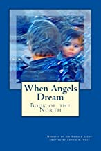 When Angels Dream: Book of the North (Diary of an Angel Knight 1)