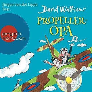 Propeller-Opa                   Autor:                                                                                                                                 David Walliams                               Sprecher:                                                                                                                                 Jürgen von der Lippe                      Spieldauer: 5 Std. und 25 Min.     33 Bewertungen     Gesamt 4,7